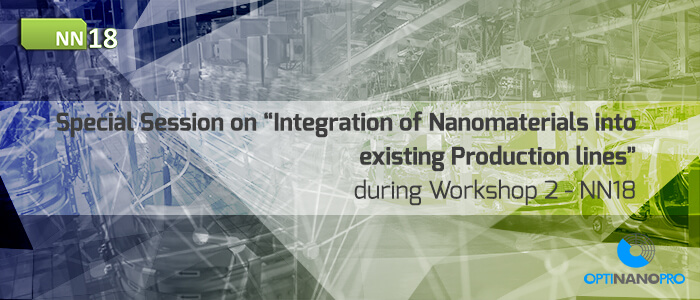 Special session on Integration of nanomaterials into existing production lines